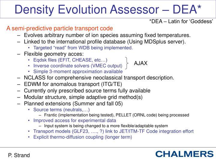 Density Evolution Assessor – DEA*