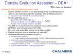 density evolution assessor dea