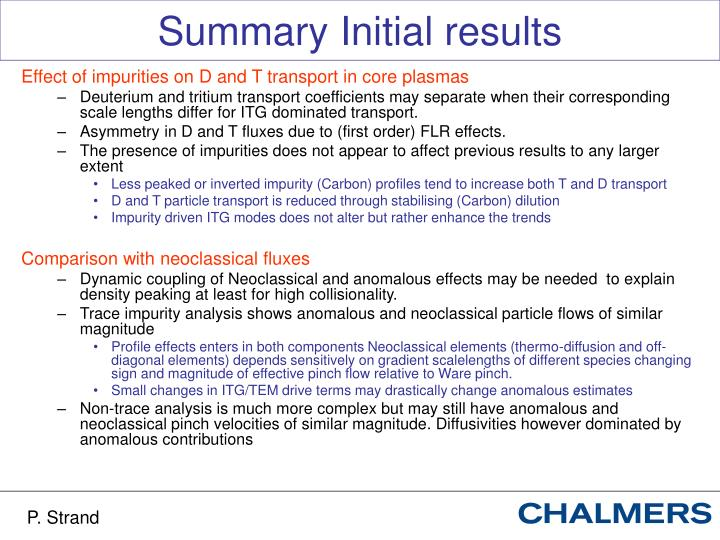 Summary Initial results
