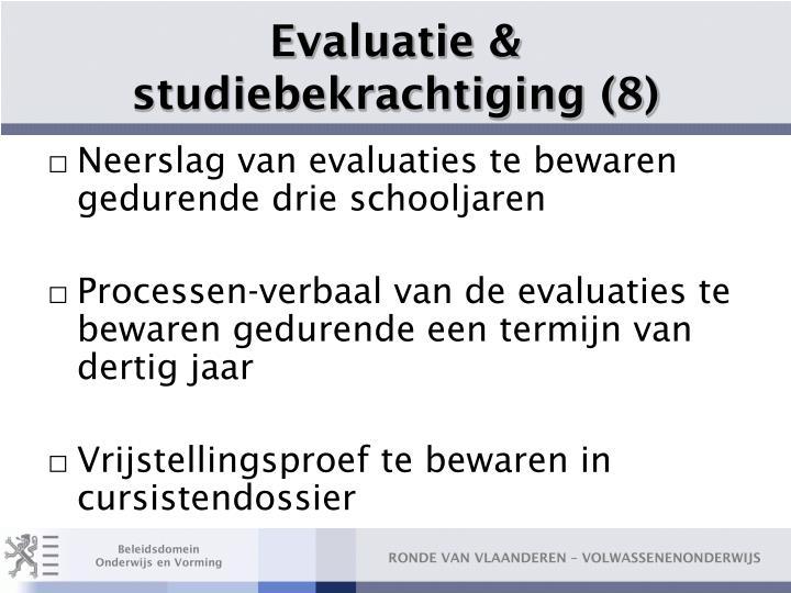 Evaluatie & studiebekrachtiging (8)