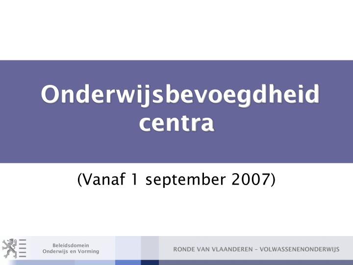 Onderwijsbevoegdheid centra