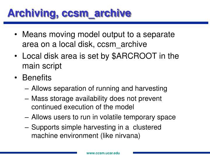 Archiving, ccsm_archive