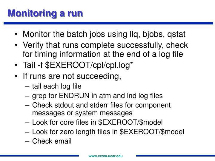 Monitoring a run