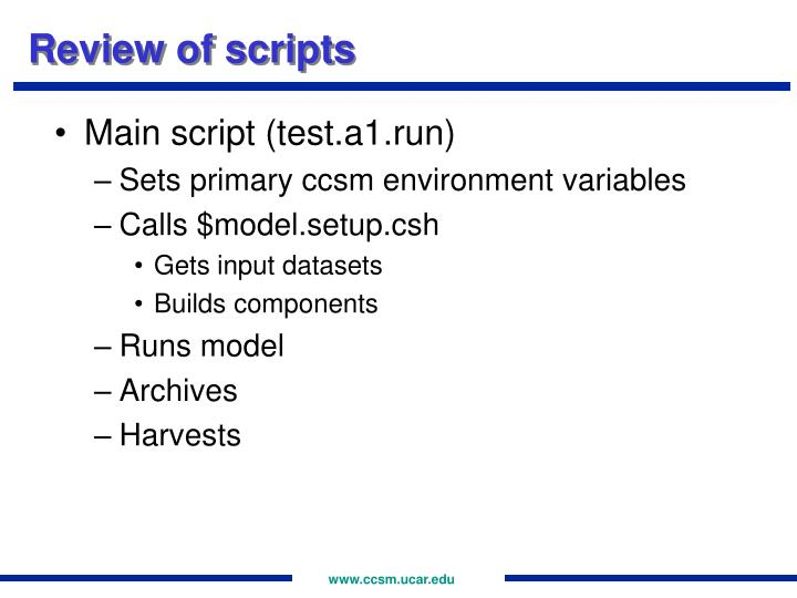 Review of scripts
