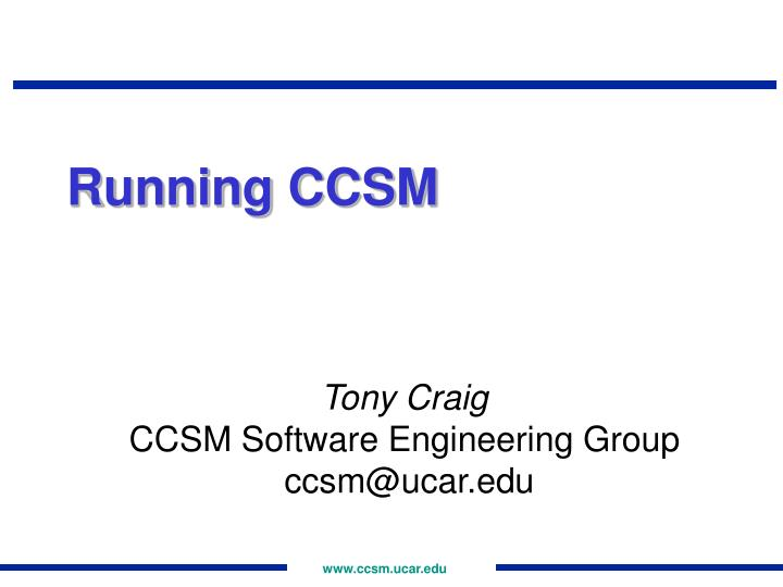 Running CCSM