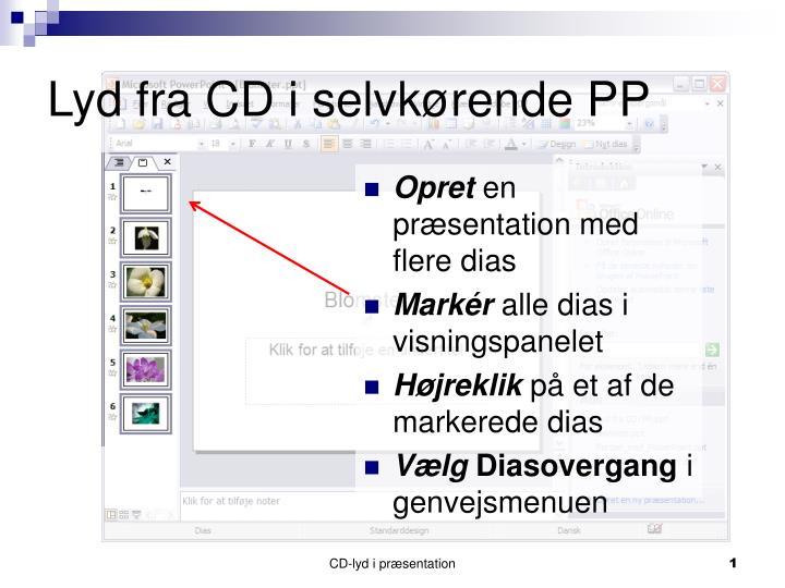 Lyd fra CD i selvkørende PP