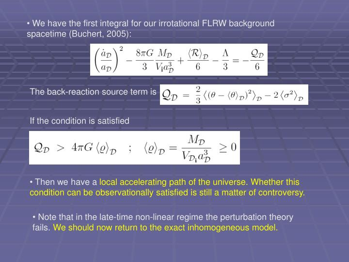 We have the first integral for our irrotational FLRW background spacetime (Buchert, 2005):