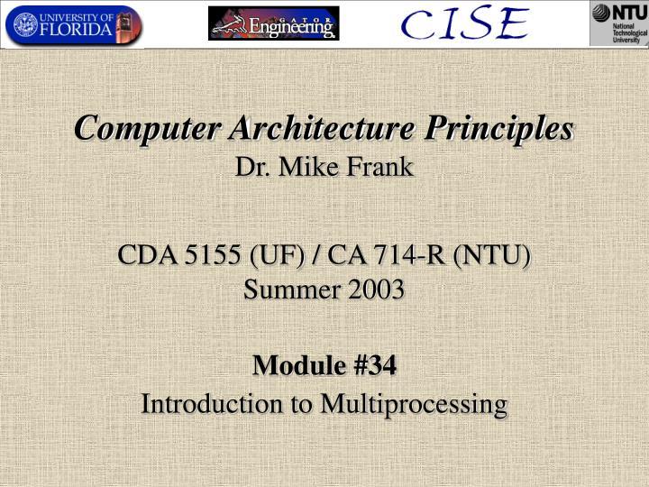 computer architecture principles dr mike frank