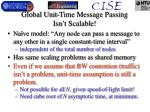 global unit time message passing isn t scalable