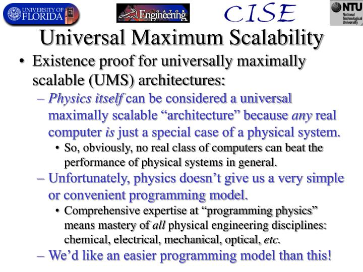 Universal Maximum Scalability