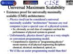 universal maximum scalability