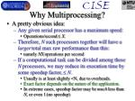 why multiprocessing