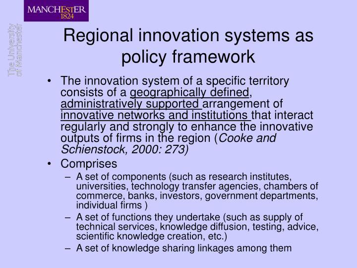 Regional innovation systems as policy framework