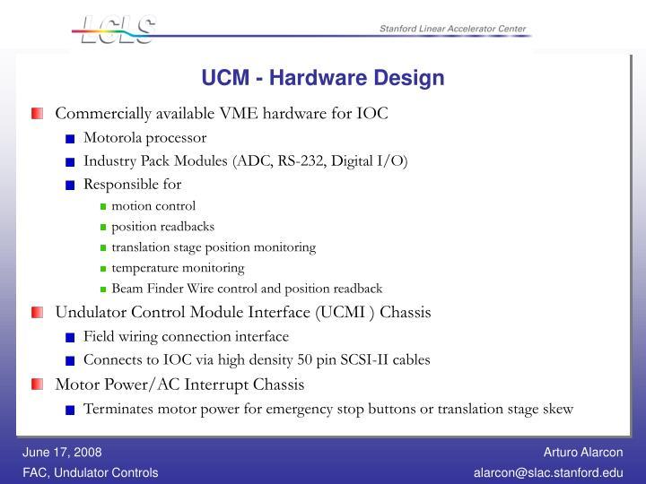UCM - Hardware Design