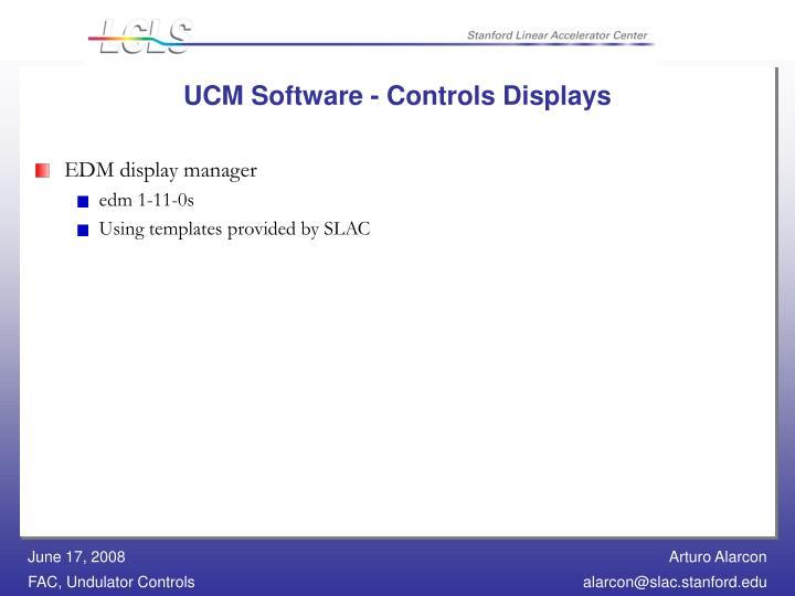 UCM Software - Controls Displays