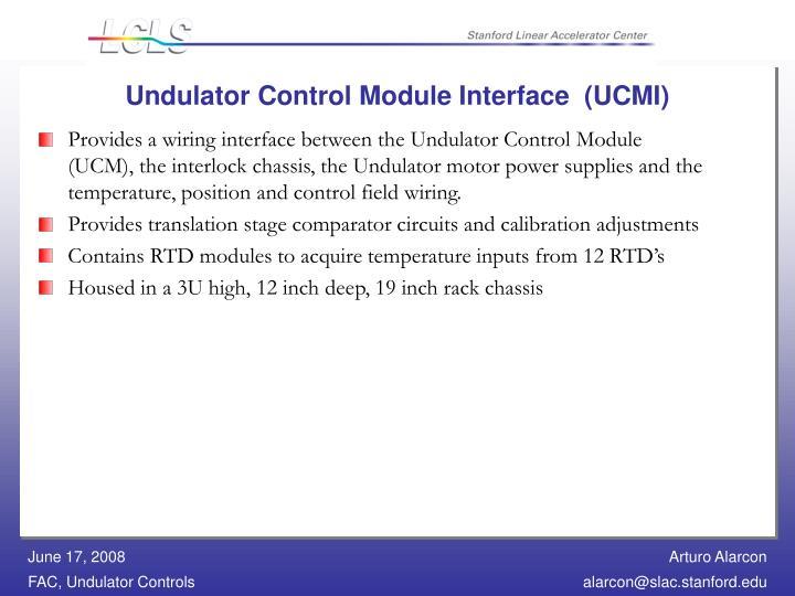 Undulator Control Module Interface  (UCMI)