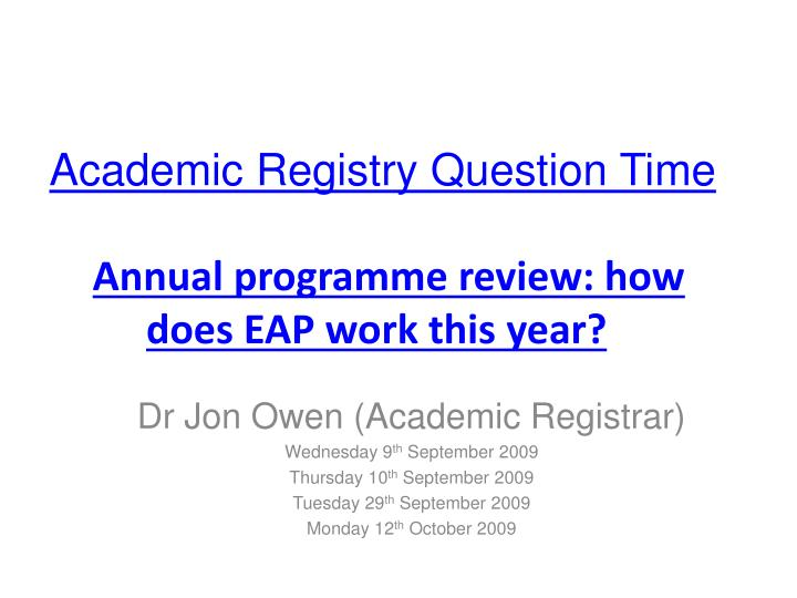 Academic Registry Question Time