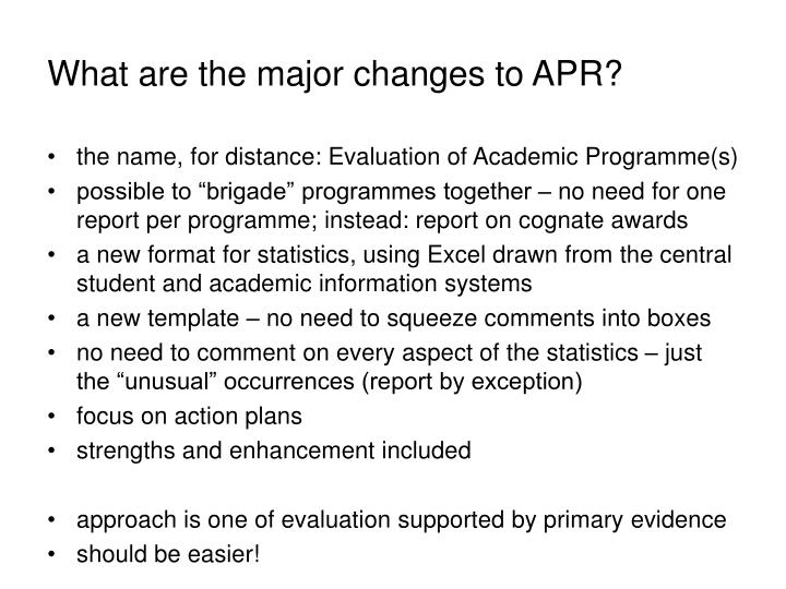 What are the major changes to APR?