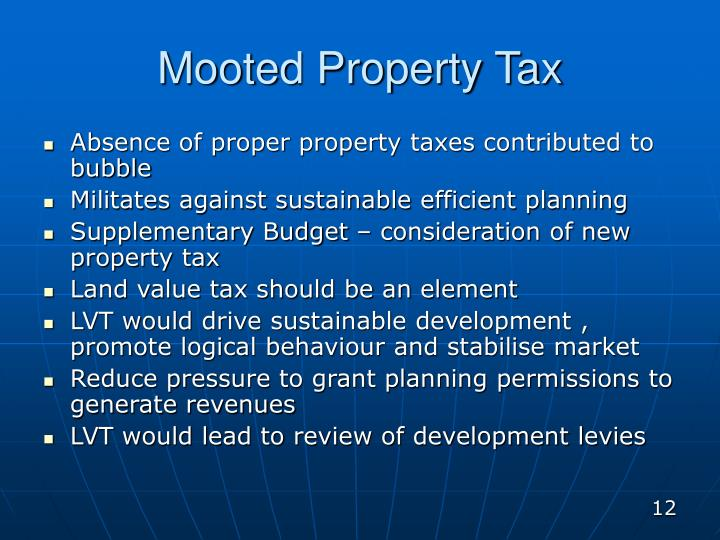 Mooted Property Tax