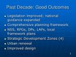 past decade good outcomes