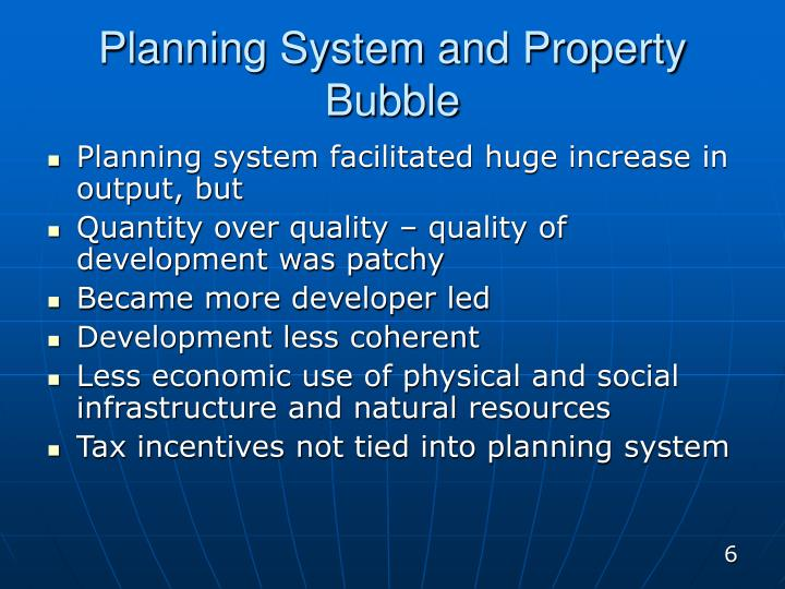 Planning System and Property Bubble