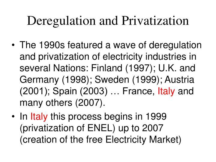 Deregulation and Privatization