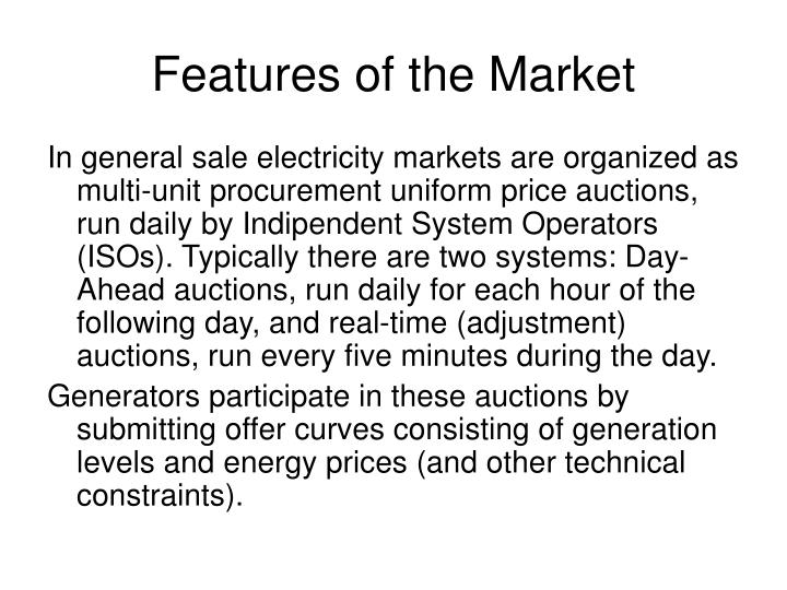 Features of the Market