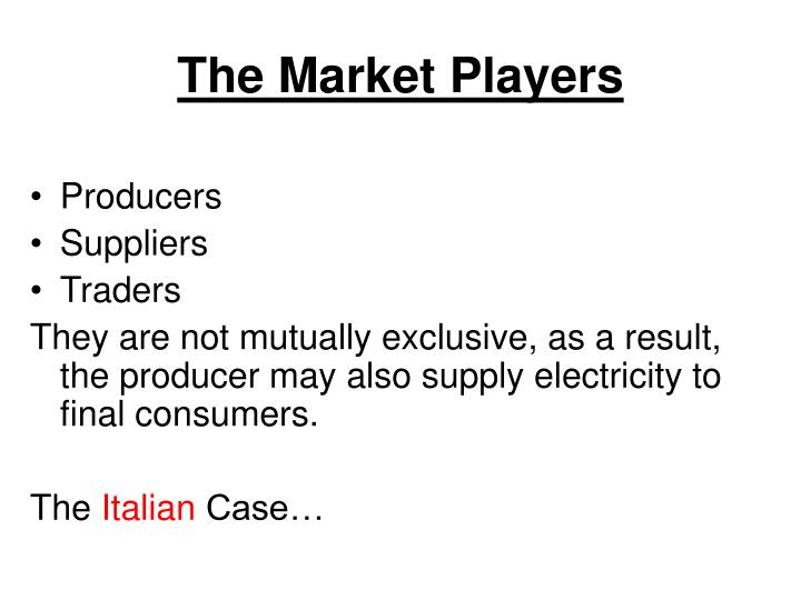 The Market Players