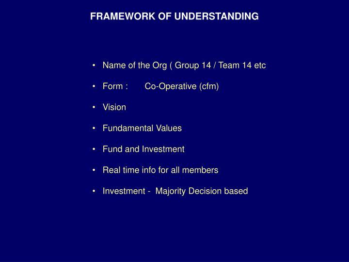 framework of understanding