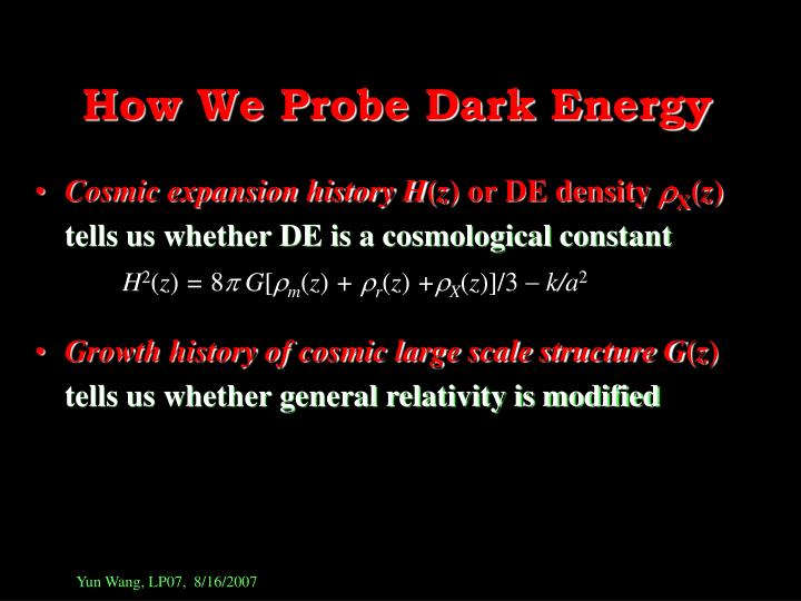 How We Probe Dark Energy