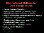 observational methods for dark energy search