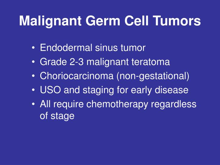 Malignant Germ Cell Tumors