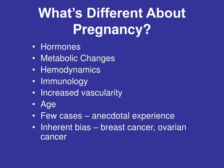 What's Different About Pregnancy?