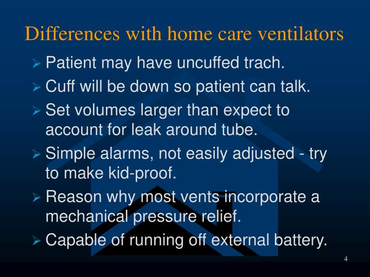 Differences with home care ventilators