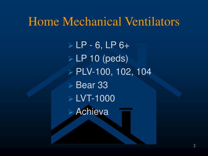 Home Mechanical Ventilators