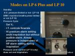 modes on lp 6 plus and lp 10
