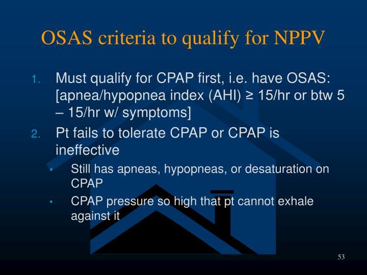 OSAS criteria to qualify for NPPV