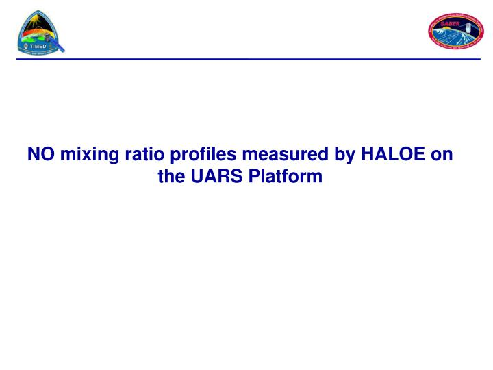 NO mixing ratio profiles measured by HALOE on the UARS Platform
