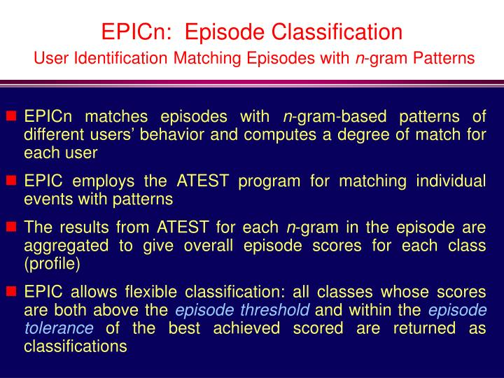 EPICn:  Episode Classification