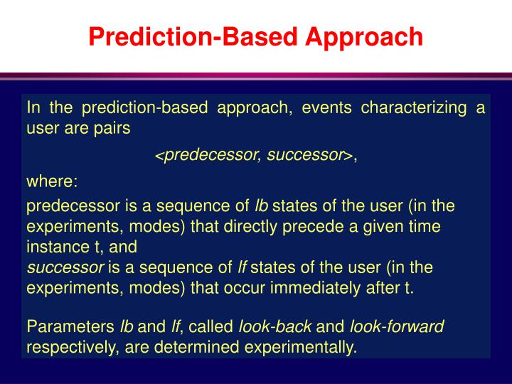 Prediction-Based Approach