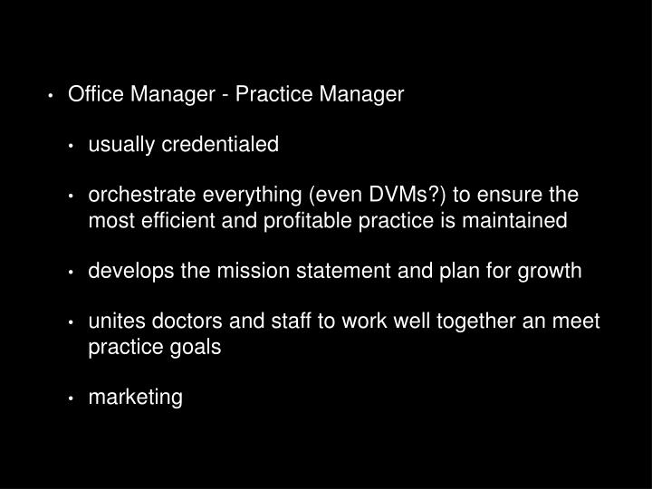 Office Manager - Practice Manager