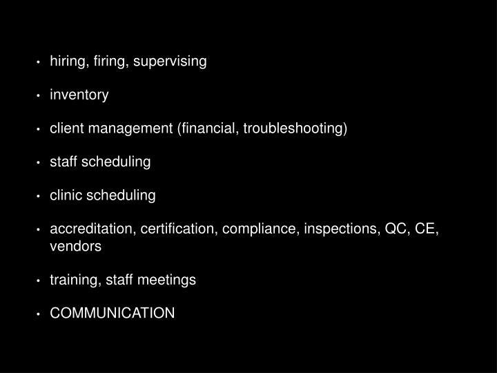 hiring, firing, supervising