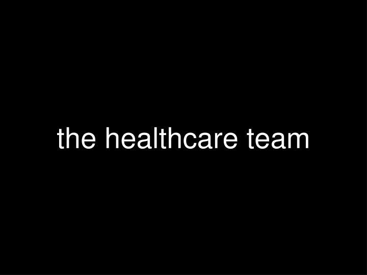 the healthcare team