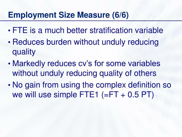 Employment Size Measure (6/6)