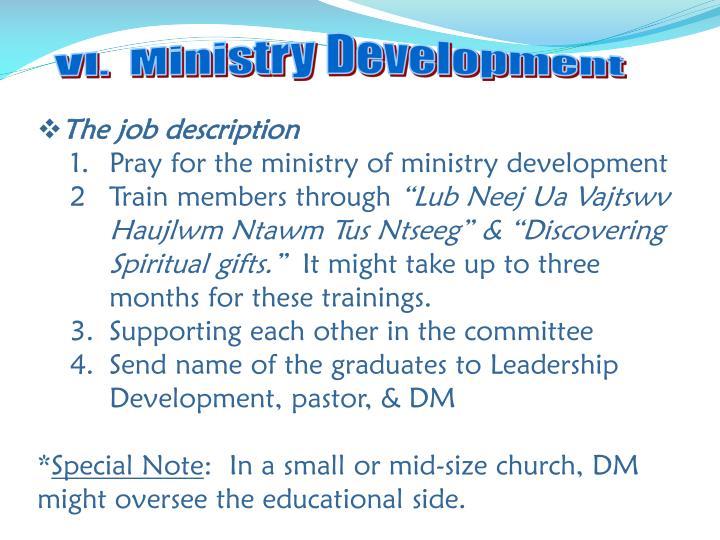 VI.  Ministry Development