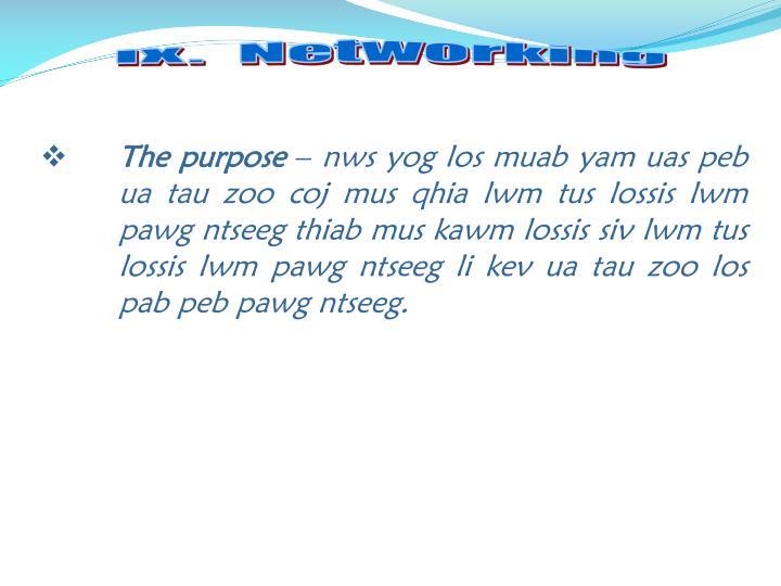 IX.  Networking