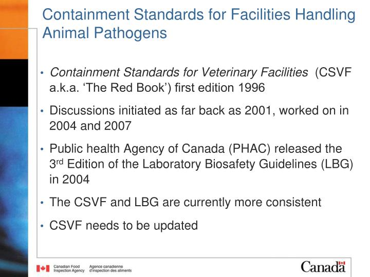 Containment Standards for Facilities Handling Animal Pathogens