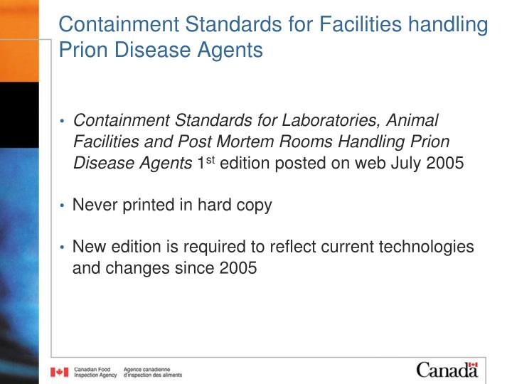 Containment Standards for Facilities handling Prion Disease Agents