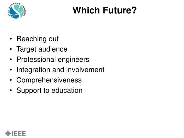 Which Future?