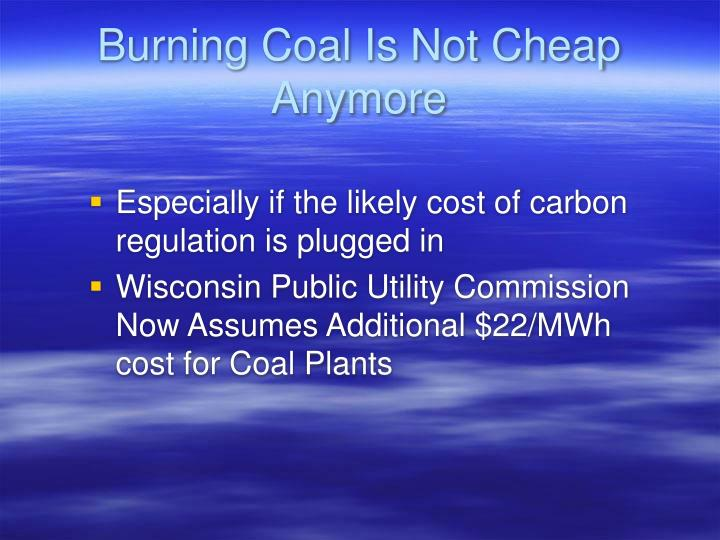 Burning Coal Is Not Cheap Anymore
